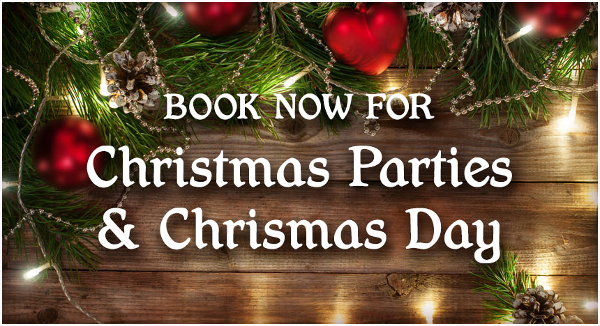 Book now for your Christmas Party & Christmas Day